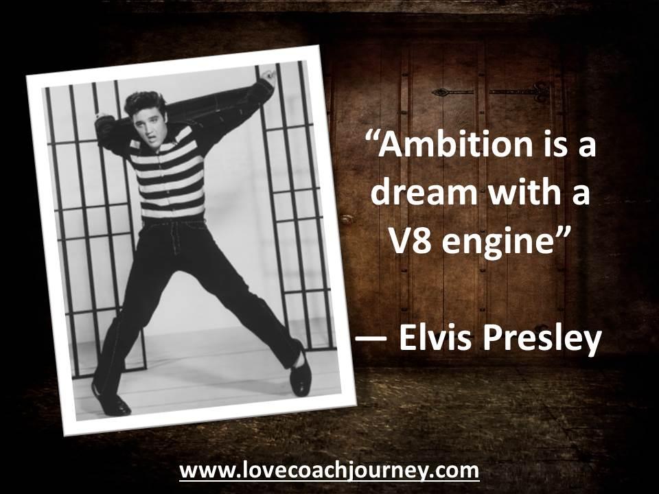 Elvis - Ambition