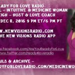 Third Generation Medicine Woman Diana Dorell on Ready for Love Radio