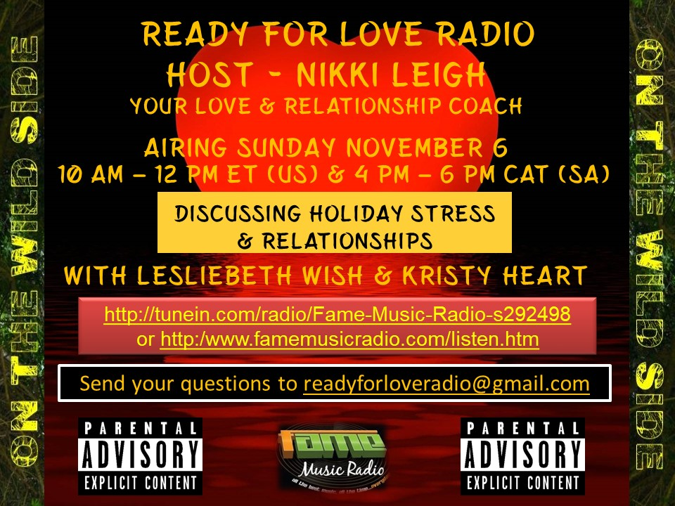 Holiday Stress with Families and Relationships on Ready for Love Radio with Love Coach Nikki Leigh