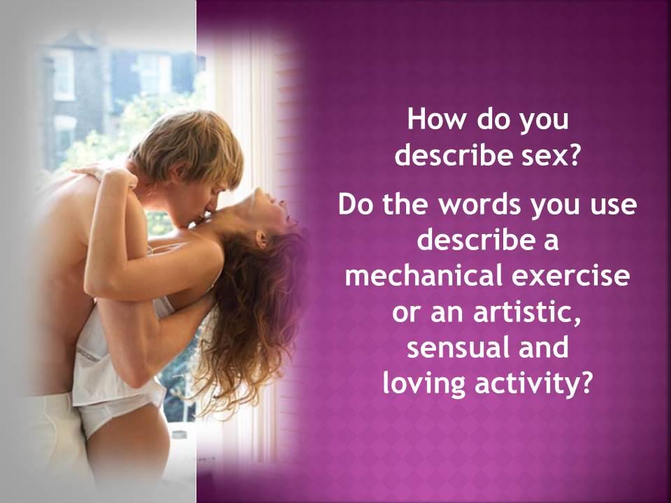 How To Describe Sex